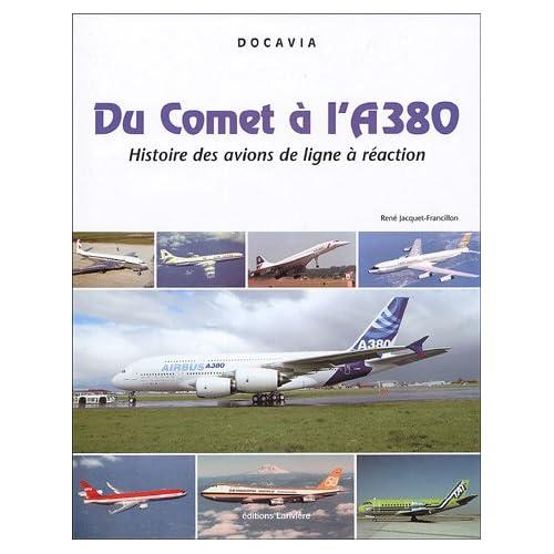 Du Comet à l'A380 : Histoire des avions de lignes à réaction