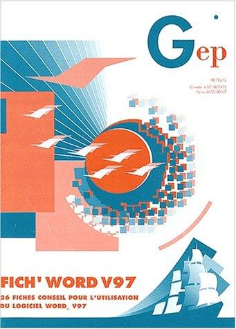 Fich' Word V97. 26 fiches conseil pour l'utilisation du logiciel Word 97