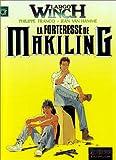 Largo Winch, tome 7 : La forteresse de Makiling
