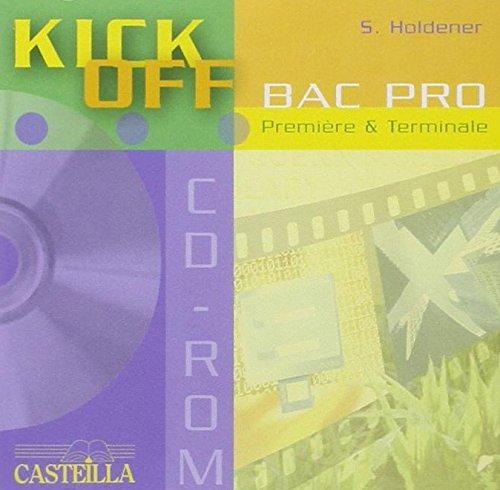 Kick off Bac Pro. : CD rom
