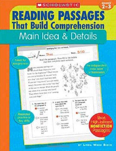 Reading Passages That Build Comprehension: Main Idea and Details Grades 2-3