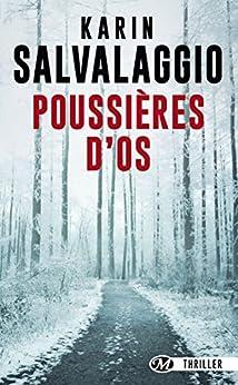 Poussières d'os de Karin Salvalaggio 51C4byEG%2BkL._SY346_