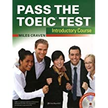Pass the TOEIC Test Introductory Course (+Complete Audio MP3 & Answer Key)