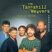 THE TANNAHILL WEAVERS COLLECTION: C
