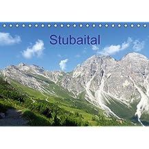 Stubaital (Tischkalender 2018 DIN A5 quer): Berge, Alpenblumen, Wanderungen im sommerlichen Stubaital (Monatskalender, 14 Seiten ) (CALVENDO Natur)