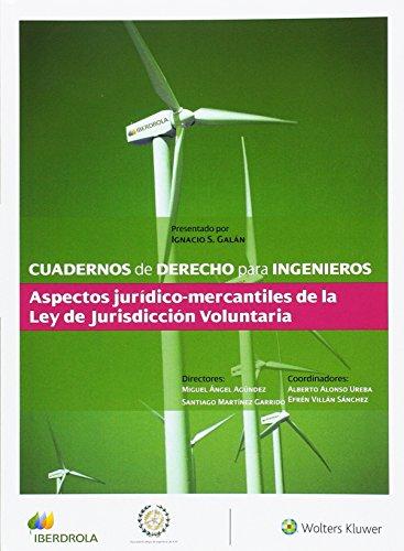Cuadernos de derecho para ingenieros nº 37. Aspectos juridico-mercantiles de la por Miguel Angel Agundez