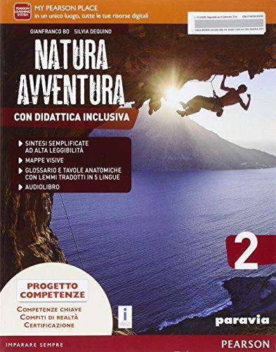 Natura avventura. Con Didattica inclusiva. Per la Scuola media. Con e-book. Con espansione online: 2