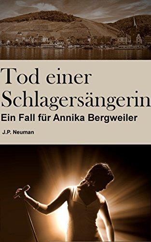 Tod einer Schlagersängerin: Ein Fall für Annika Bergweiler