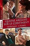 """Intégrale """"Quatre Anglais sur le continent"""" (Les Historiques)"""