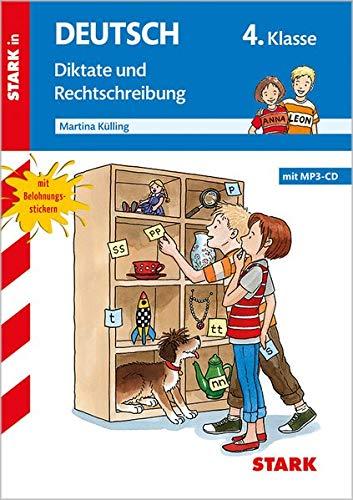 Training Grundschule - Diktate und Rechtschreibung 4. Klasse