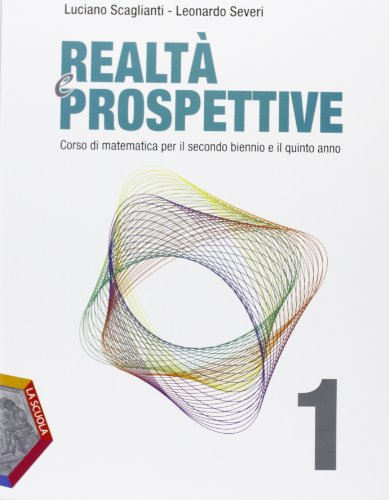 Realt e prospettive. Per le Scuole superiori. Con espansione online: 1