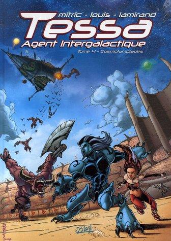 Tessa Agent intergalactique, Tome 4 : Cosmolympiades
