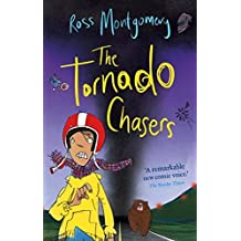 The Tornado Chasers by Ross Montgomery (2014-07-03)