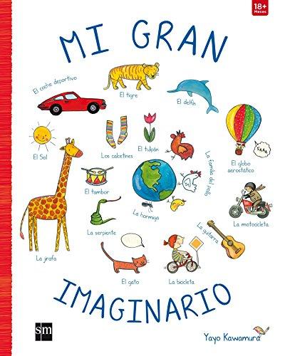 Mi gran imaginario (Libros de cartón) por Yayo Kawamura