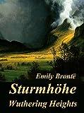 'Sturmhöhe – Wuthering Heights' von 'Emily Brontë'