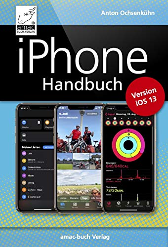 iPhone Handbuch Version iOS 13: PREMIUM Videobuch - für alle iPhones geeignet