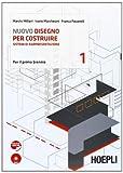 Nuovo disegno per costruire. Sistemi di rappresentazione. Per gli Ist. tecnici per geometri. Con DVD-ROM. Con espansione online: 1