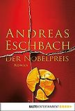 Der Nobelpreis: Roman (Allgemeine Reihe. Bastei Lübbe Taschenbücher)