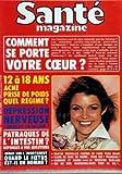 SANTE MAGAZINE N? 47 du 01-11-1979 COMMENT SE PORTE VOTRE COEUR - 12 A 18 ANS - ACNE - PRISE DE POIDS - DEPRESSION NERVEUSE - PATRAQUES DE L'INTESTIN - DEBAT SUR L'AVORTEMENT - FAIRE PEAU NEUVE - CLIBS DE REMISE EN FORME - HAMMAN ET SAUNA - LA MEDECINE SCOLAIRE - LE SE