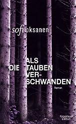 Als die Tauben verschwanden: Roman (German Edition)