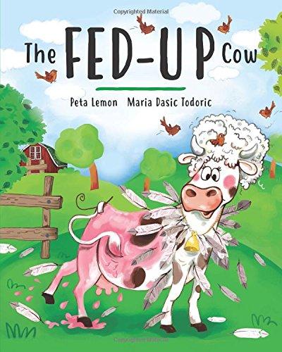 The Fed-up Cow por Peta Lemon