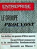 Telecharger Livres ENTREPRISE No 247 du 28 05 1960 le groupe prouvost le dollar en passe d etre sauve ce qu il faut consacrer a la recherche fondamentale investir au maroc (PDF,EPUB,MOBI) gratuits en Francaise