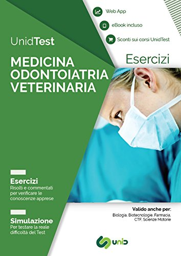 UnidTest. Medicina odontoiatria veterinaria. Esercizi. Simulazione. Con app. Con ebook