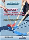 Image de El Hockey como contenido en la Educación Física escolar: Juegos y actividades con implicación cognitiva para su desarrollo (Educación Física en E