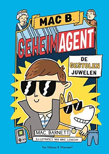 Mac B. Geheim agent - De gestolen juwelen (Dutch Edition) por Mac Barnett