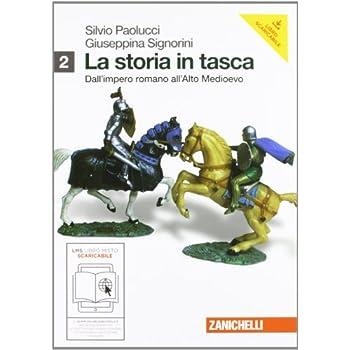 La Storia In Tasca. Per Le Scuole Superiori. Con Espansione Online: 2
