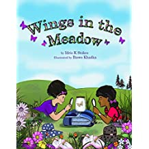 Wings in the Meadow (Marlie and Grayson's Explorations Book 1) (English Edition)