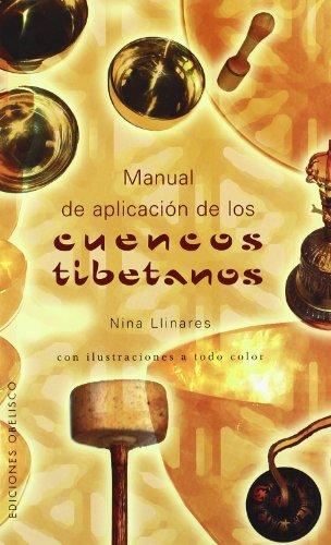Cuencos tibetanos, Manual de palicación (NUEVA CONSCIENCIA)