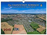 Produkt-Bild: Die Hansestadt Korbach und seine Ortsteile 2018 - Wandkalender (45x30cm) belichtet auf echtem Fotopapier