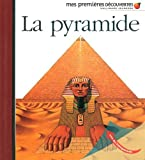 pyramide (La)   Biard, Philippe (1959-....). Illustrateur