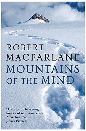 Mountains Of The Mind: A History Of A Fascination por Robert Macfarlane