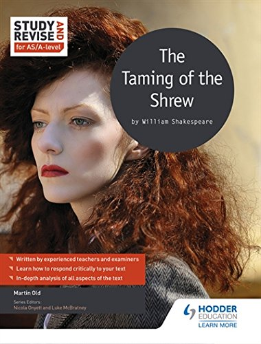 Study and Revise for AS/A-level: The Taming of the Shrew (Study & Revise for As/A Level)