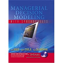 Managerial Decision Modeling with Spreadsheets and Student CD-ROM with CDROM