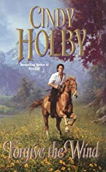 Forgive the Wind (Leisure Historical Romance)