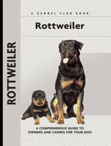Rottweiler: A Comprehensive Guide to Owning and Caring for Your Dog (Comprehensive Owner's Guide) - Jonas Dog