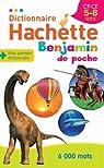 Dictionnaire Hachette Benjamin Poche par Mével