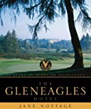 The Gleneagles Hotel: 75 Years of Scottish Excellence