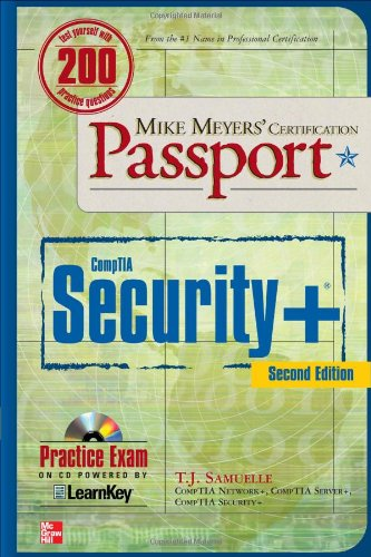 Mike Meyers' CompTIA Security+ Certification Passport, Second Edition (Mike Meyers' Certification Passport) por T. J. Samuelle