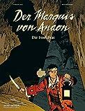 Der Marquis von Anaon: Die Insel Brac. Band 1 - Fabien Vehlmann