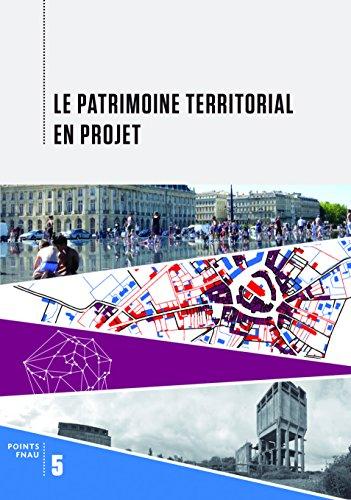 Le patrimoine territorial en projet
