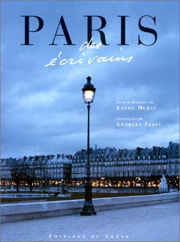 Paris des écrivains par Laure Murat