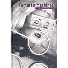 Merlin, femmes machines