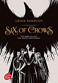 Six of Crows, tome 1 par Leigh Bardugo