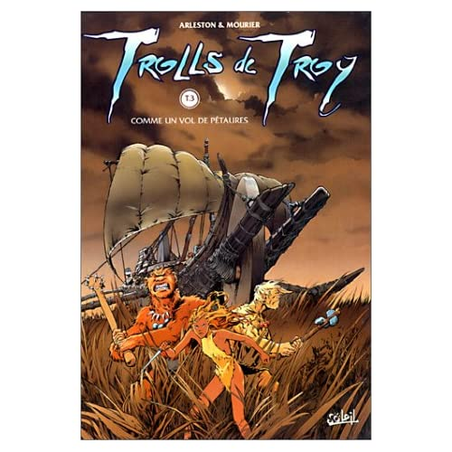 Trolls de Troy, tome 3 : Comme un vol de pétaures