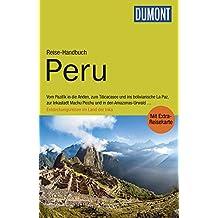 DuMont Reise-Handbuch Reiseführer Peru: mit Extra-Reisekarte