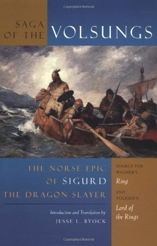 The Saga of the Volsungs: The Norse Epic of Sigurd the Dragon Slayer by Jesse L Byock (2001-10-24)